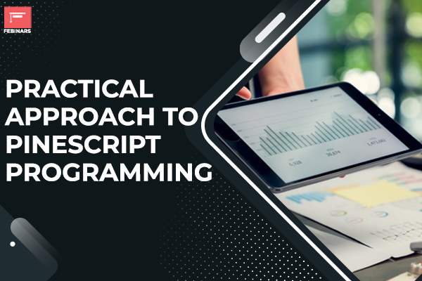 Practical Approach to Pinescript Programming cover