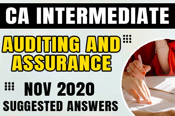 CA Inter Auditing and Assurance: Nov 2020 Suggested Answers and Question Paper cover