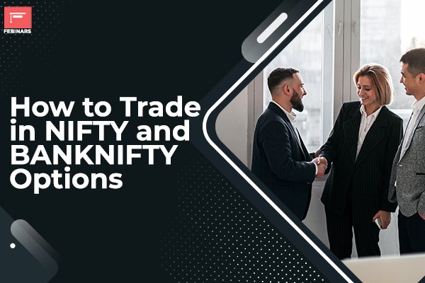 How to Trade in NIFTY and BANKNIFTY Options cover