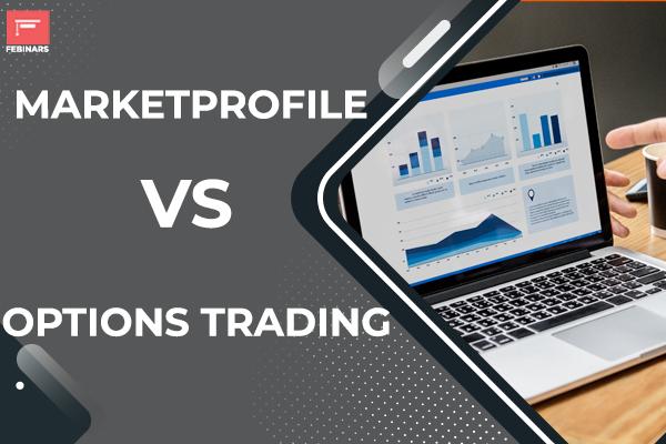 Marketprofile Vs Options Trading cover