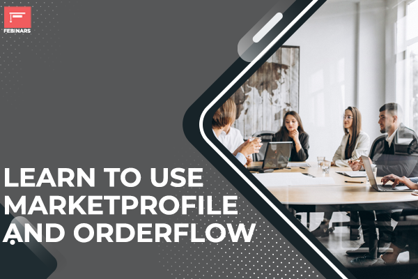 Learn to use Marketprofile and Orderflow cover