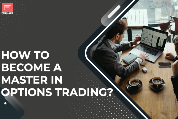 How to Become a Master in Options Trading? cover