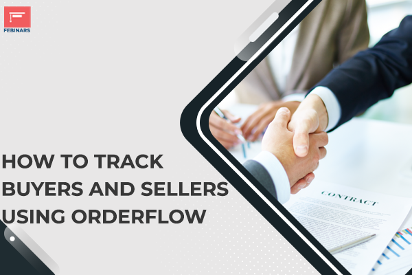 How to Track Buyers and Sellers using Orderflow cover