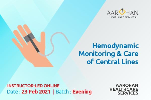 Hemodynamic Monitoring & Care Of Central Lines (Evening)23 feb cover
