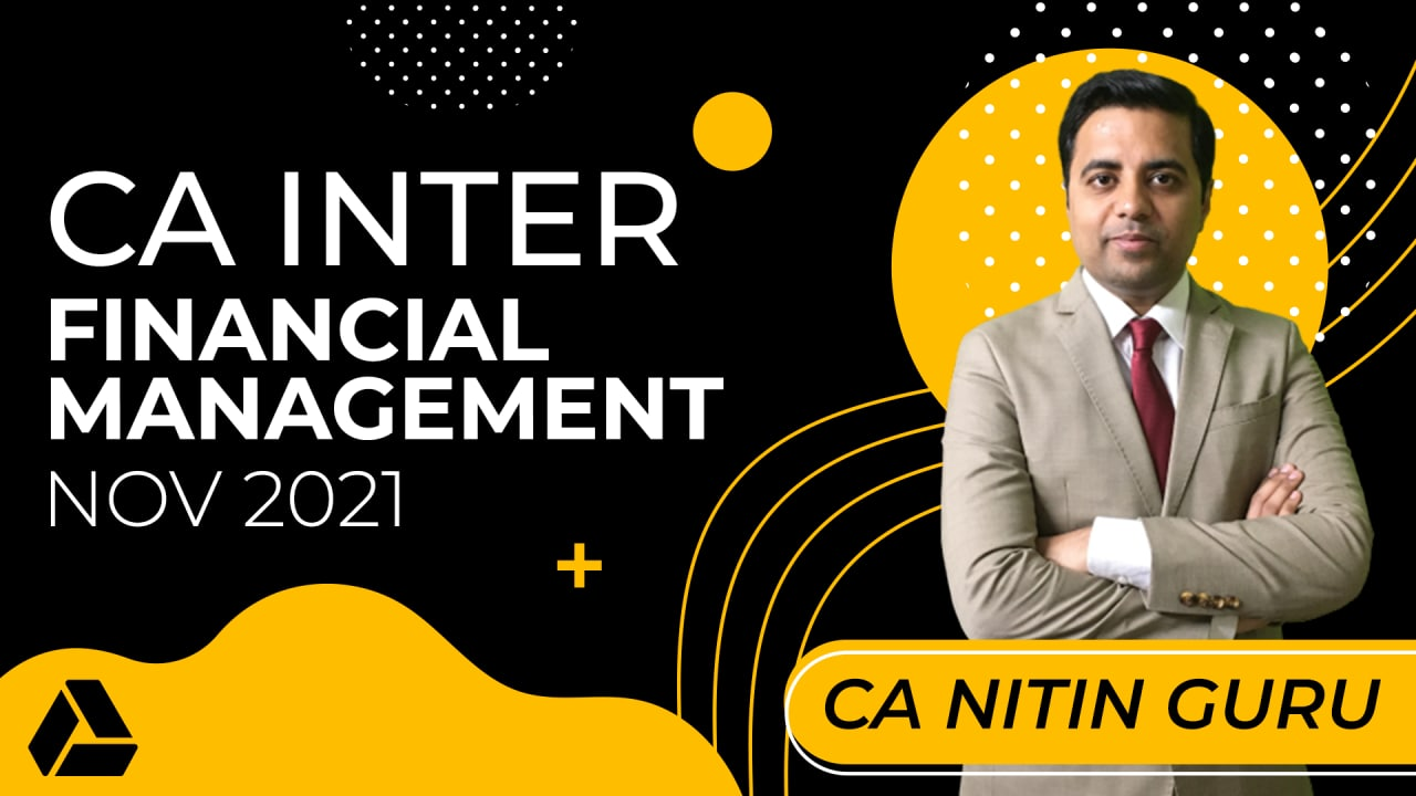 CA Inter Financial Management for Nov 2021-Online Classes cover