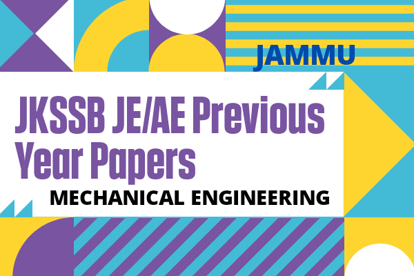 JKSSB JE/AE Previous Year Questions for Mechanical | Jammu and Kashmir cover