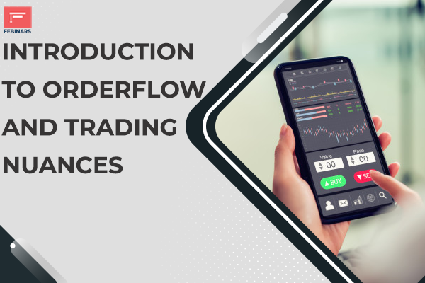 Introduction to Orderflow and Trading Nuances cover