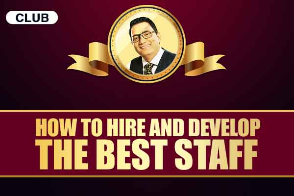 How to Hire and Develop the Best Staff cover