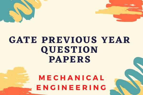 GATE Previous Year Papers for MECHANICAL Engineering cover