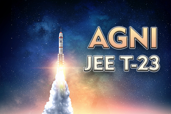 JEE T-23 AGNI (Integrated Course for Class 10+JEE) cover