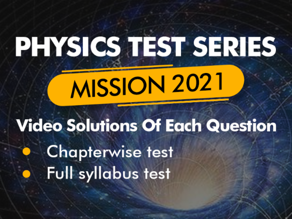 Physics Test Series For NEET 2021 With Video Solutions cover