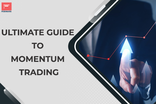 Ultimate Guide to Momentum Trading cover