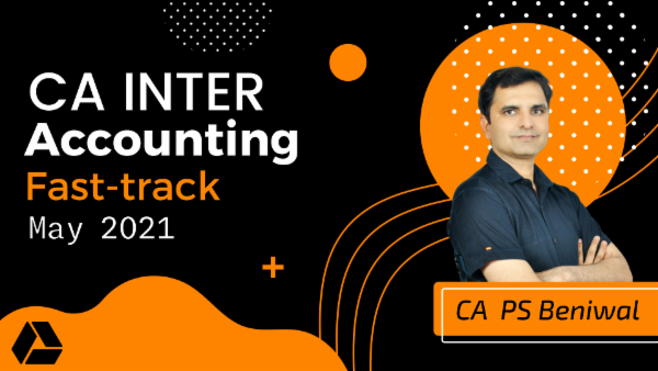 CA Inter Accounting Fast Track Course - Google Drive - May 2021 cover