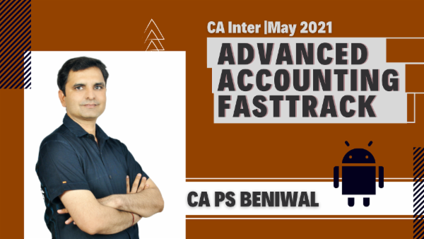 CA Inter Advanced Accounting Fast Track Course - Android App - May 2021 cover