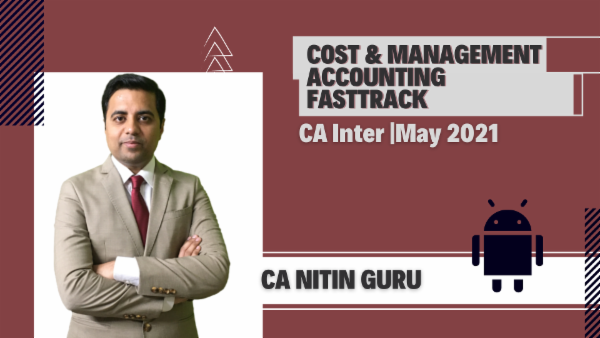 CA Inter Cost & Management Accounting Fast Track Course - Android App - May 2021 cover
