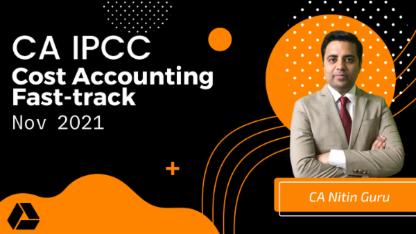 CA IPCC Costing Fast Track Course - Google Drive -May 2021 cover