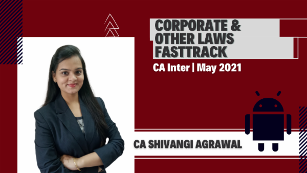 CA Inter Corporate & Other Law Fastrack Batch - Android App - May 2021 cover