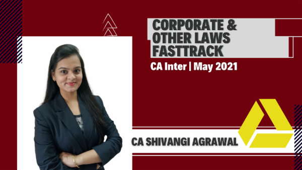 CA Inter Corporate & Other Law Fastrack Batch - Google Drive - May 2021 cover