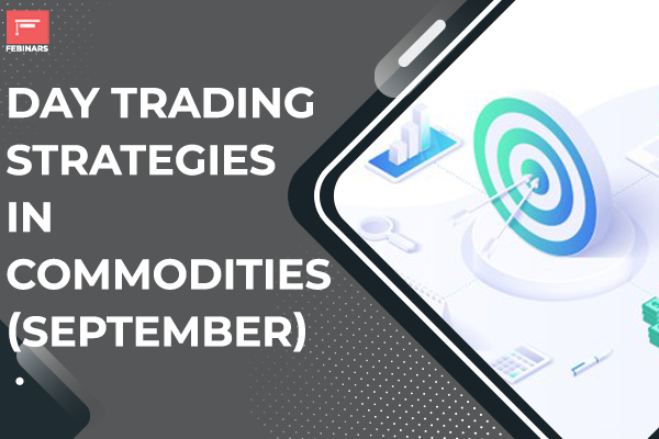 Day Trading Strategies In Commodities - September cover