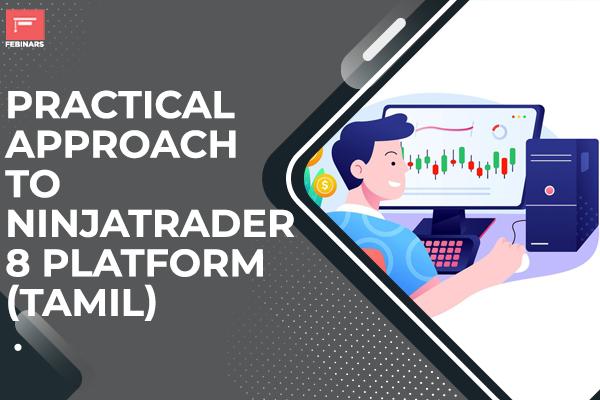 Practical Approach to Ninjatrader 8 Platform - Tamil cover