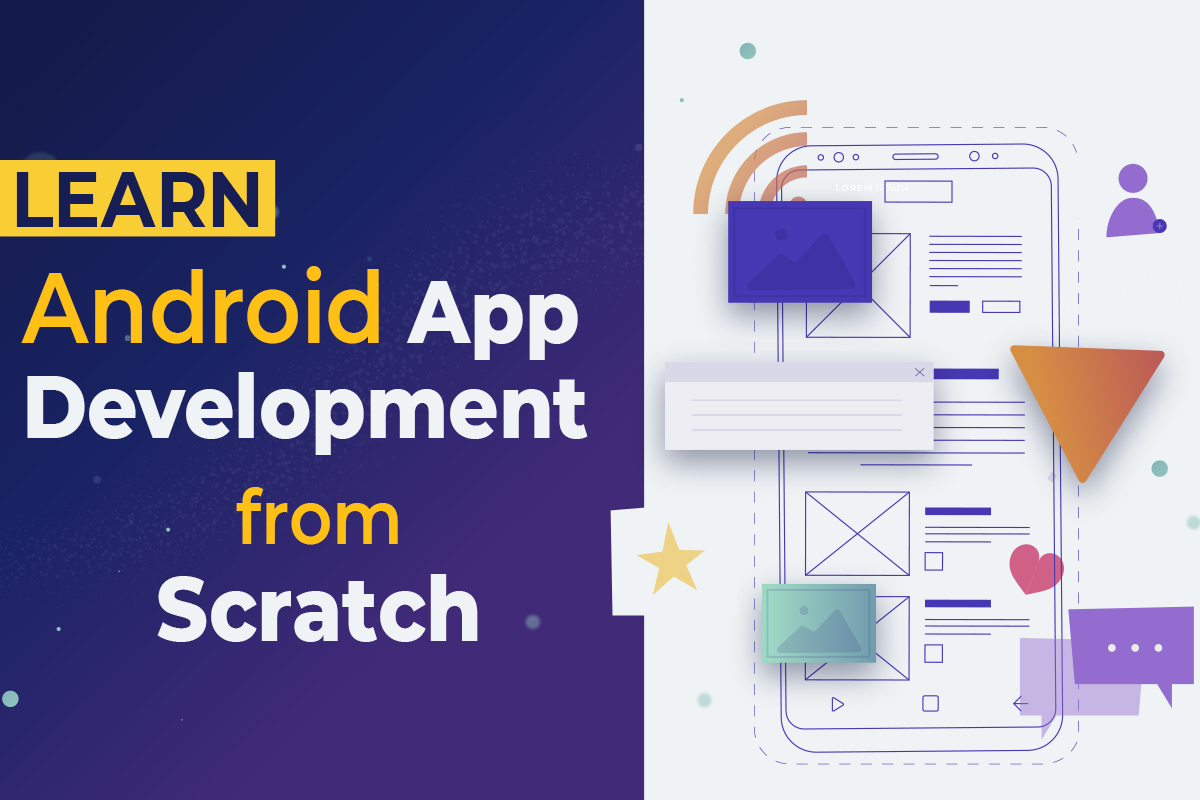 Learn Android App Development from Scratch - Android Basic Course in Java cover