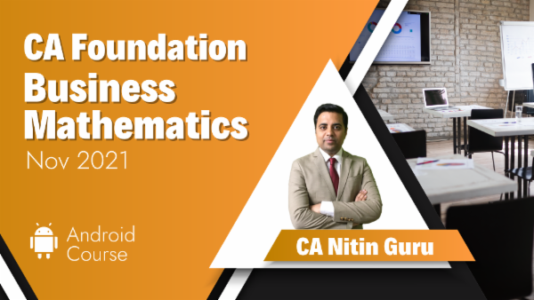 CA Foundation Business Mathematics for Nov 2021 | Mobile App cover