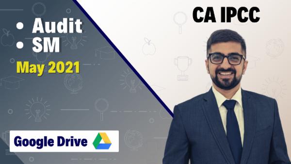 CA IPCC Audit & SM Combo - Google Drive-May 2021 cover