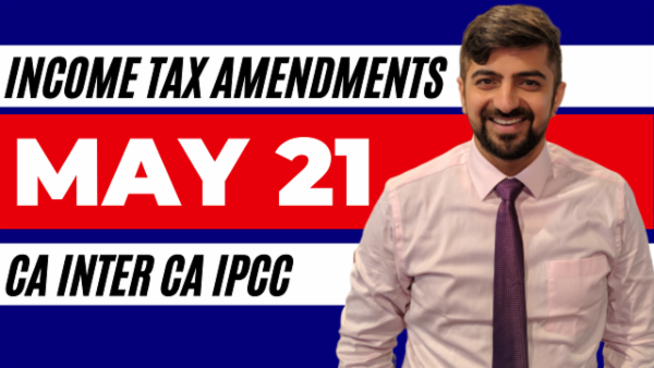 Income Tax Amendments for May 2021 cover