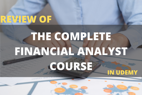 """Review of """"The Complete Financial Analyst Course"""" cover"""