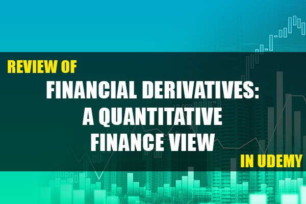 "Review of ""Financial Derivatives: A Quantitative Finance View"" cover"