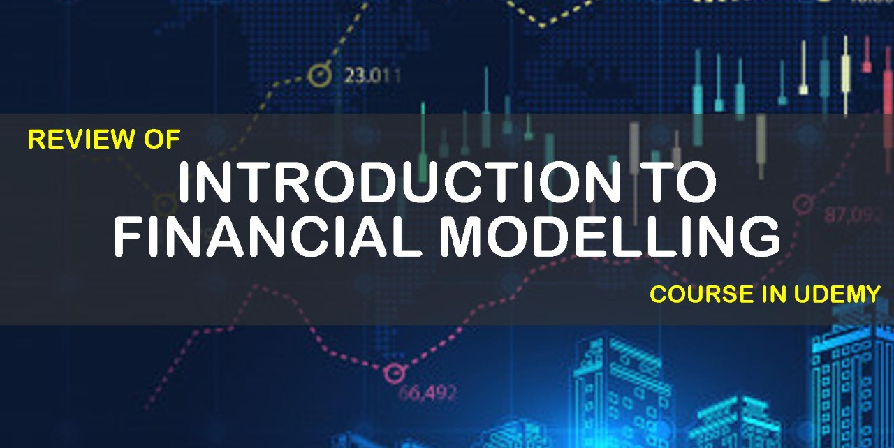 """Review of """"Introduction to Financial Modelling"""" Course in Udemy cover"""