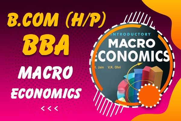 Macro Economics : B.com (H/P), BBA cover