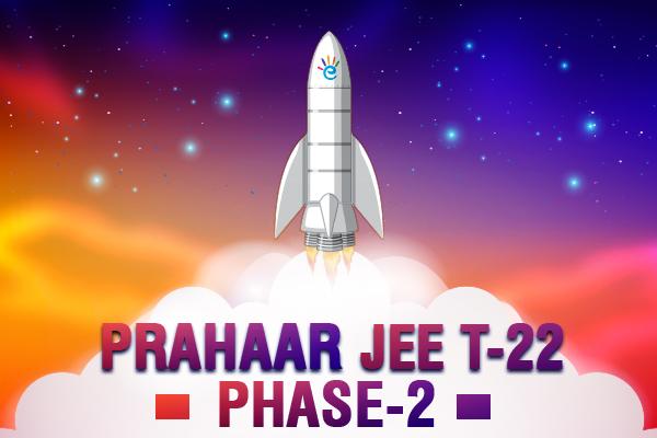 JEE T-22 Prahaar - Phase 2 cover