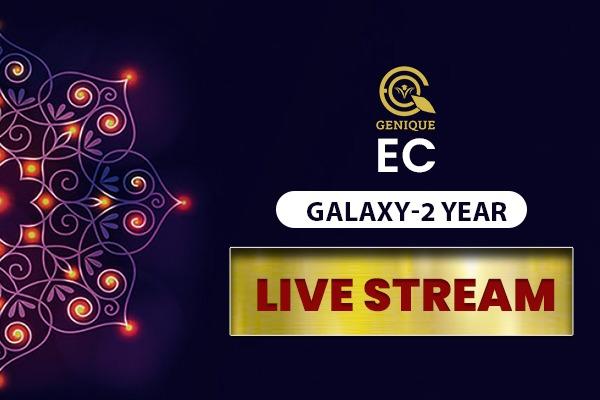 ECE GALAXY LIVE STREAM 2 Year cover