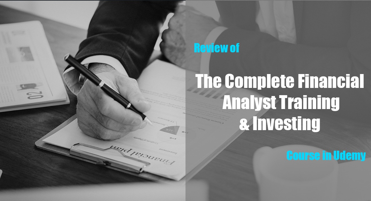 """Review of """"The Complete Financial Analyst Training & Investing"""" Course in Udemy cover"""