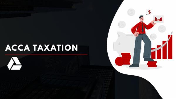 ACCA Taxation-Google Drive Classes cover