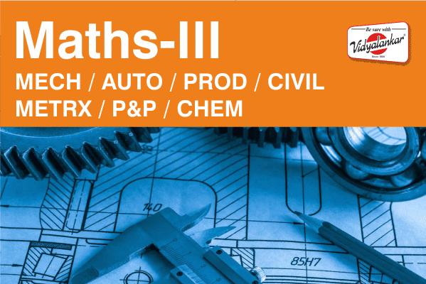 Maths-III (MECH/ AUTO/ PROD/ CIVIL/ METRX/ P&P/ CHEM) cover