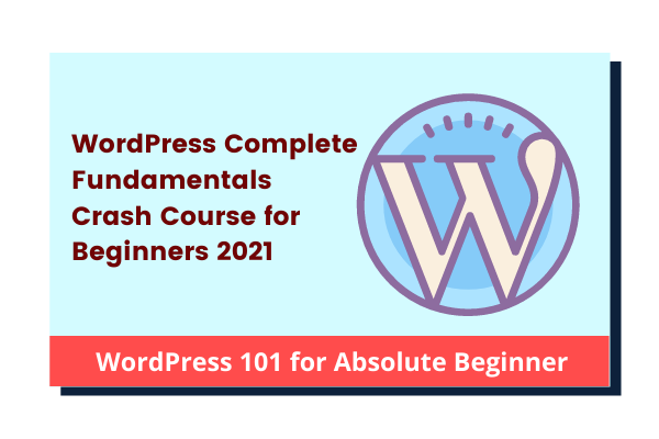WordPress Foundation Course 2021 for Beginners cover