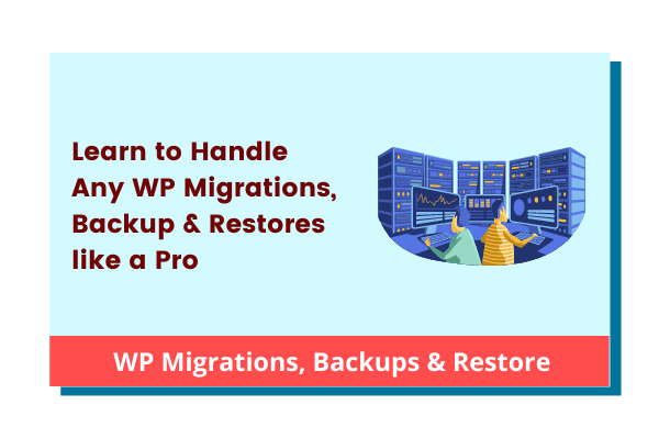 WordPress Migrations, Backup & Transfers cover