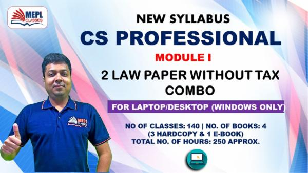CS PROFESSIONAL - MODULE 1 (2 LAW PAPERS EXCEPT TAX) - FOR LAPTOP/DESKTOP (WINDOWSONLY) cover