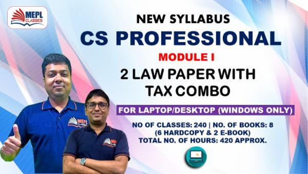 CS PROFESSIONAL - MODULE 1 (2 LAW PAPERS WITH TAX) - FOR LAPTOP/DESKTOP (WINDOWSONLY) cover