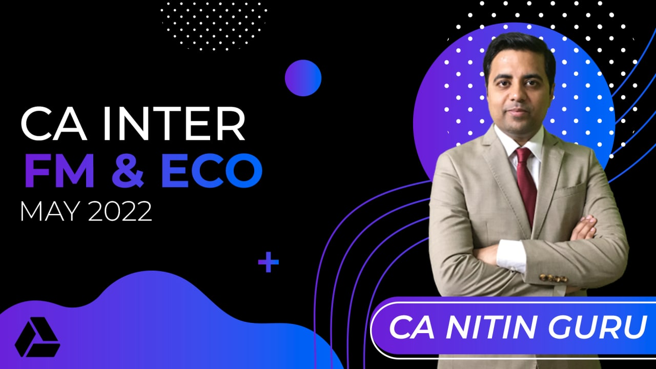 CA Inter FM & Eco for May 2022 -Online Classes cover