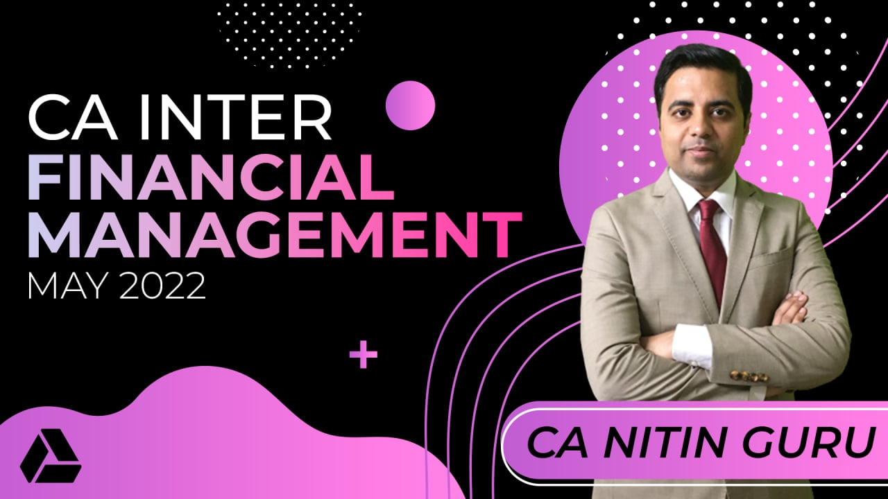 CA Inter Financial Management for May 2022 -Online Classes cover