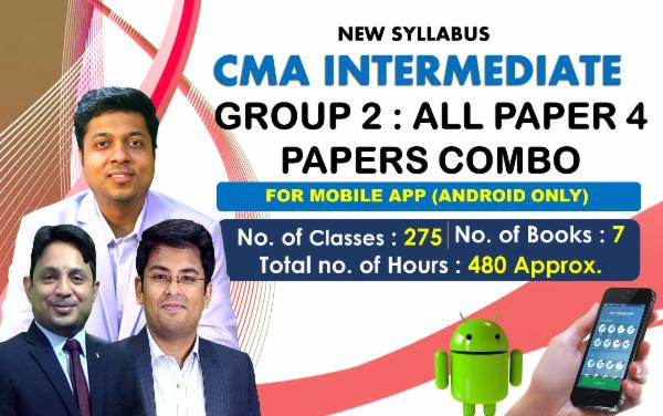 CMA INTER - GROUP 2 - ALL PAPERS COMBO - FOR MOBILE APP (ANDROID ONLY) cover