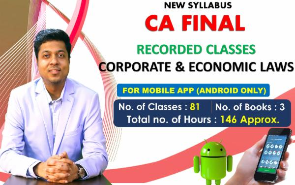 CA FINAL PAPER 4 : CORPORATE AND ECONOMIC LAWS - FOR MOBILE APP (ANDROID ONLY) cover