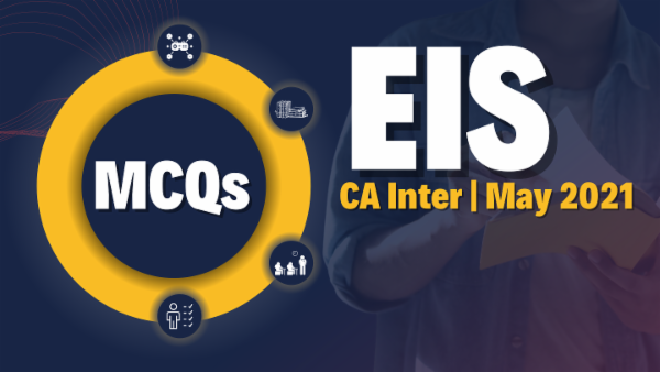 CA Inter EIS MCQ for May 2021 cover