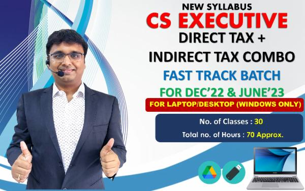 CS EXECUTIVE (NEW SYLLABUS) - FAST TRACK BATCH AUG 21 (TAXATION COMBO) - FOR LAPTOP/DESKTOP (WINDOWS ONLY) cover