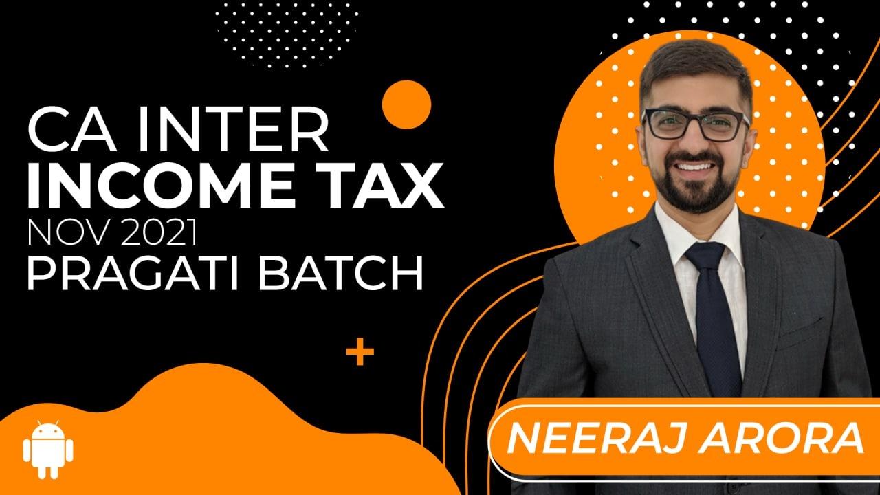 CA Inter Income Tax Nov 2021- App Based- Pragati Batch cover