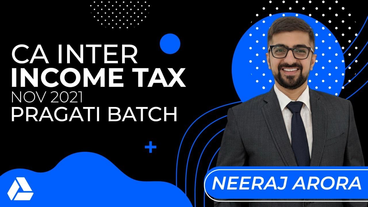 CA Inter Income Tax Nov 2021- Google Drive- Pragati Batch cover