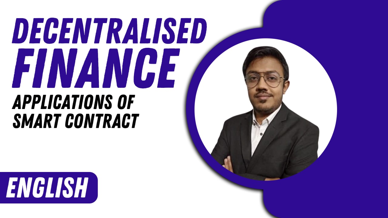 Decentralised Finance (Applications of Smart Contract)-English cover